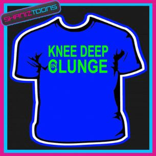 KNEE DEEP IN CLUNGE FUNNY LADS HOLIDAY STAG TSHIRT